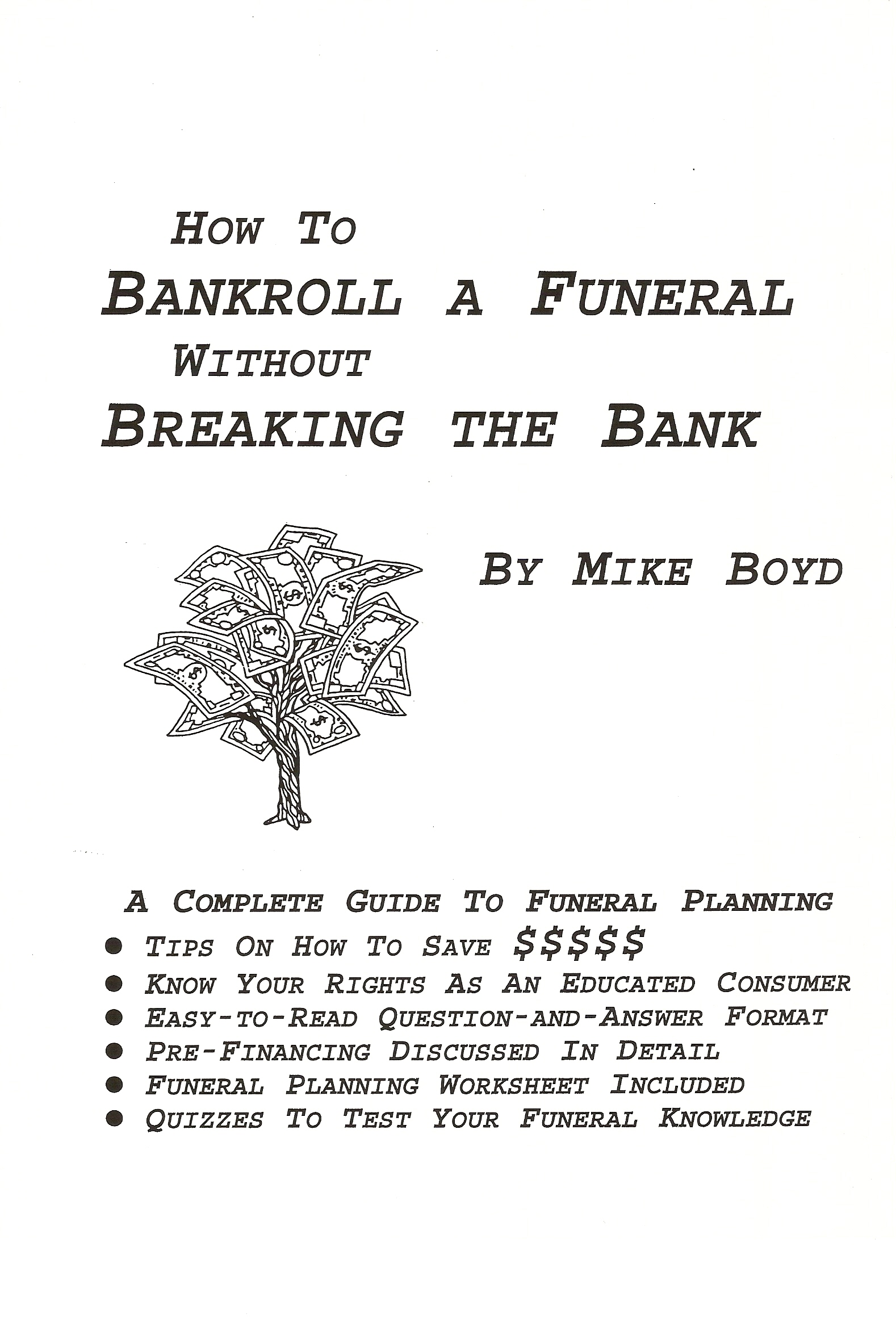Printables Funeral Planning Worksheet planning workbook ask the funeral expert mike boyd has written a basic self help consumer interactive about from business perspective to bankroll funera